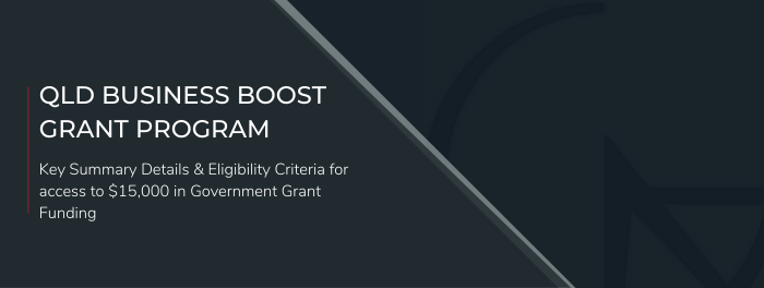 QLD Government's 'Business Boost Grant Program'