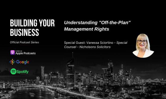 Building Your Business Podcast | Understanding Off-the-Plan Management Rights