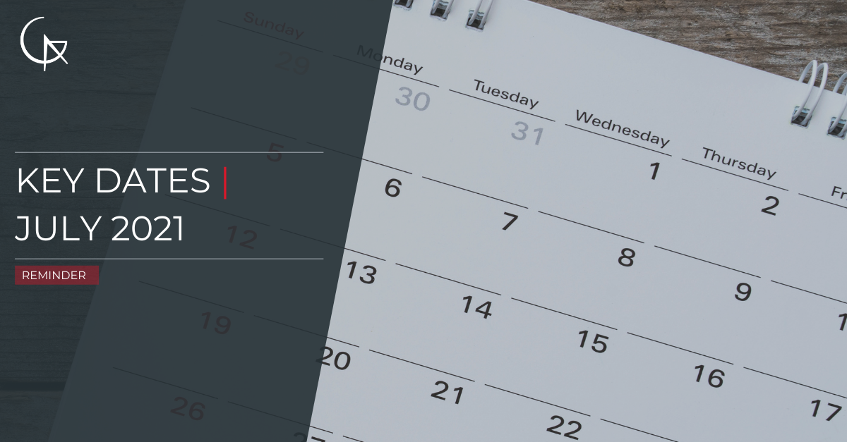 Key Due Dates - July 2021