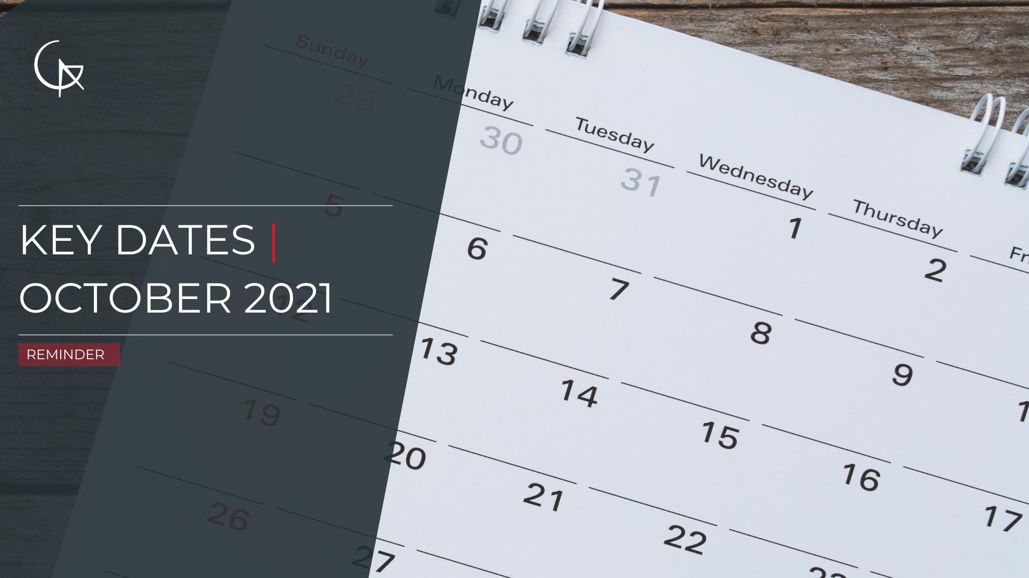 Key Due Dates - October 2021