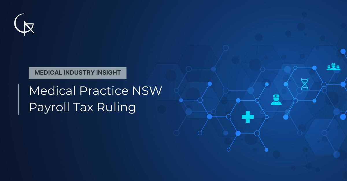 Medical Practice NSW Payroll Tax Ruling